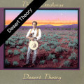 Desert Theory - Music for the Imagination by Thomas Goodlunas
