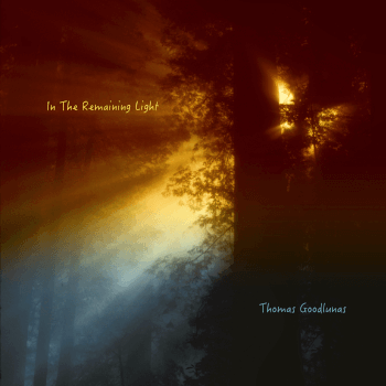 In The Remaining Light . by Thomas Goodlunas